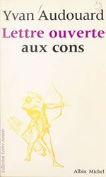 Vente EBooks : Lettre ouverte aux cons  - Yvan Audouard