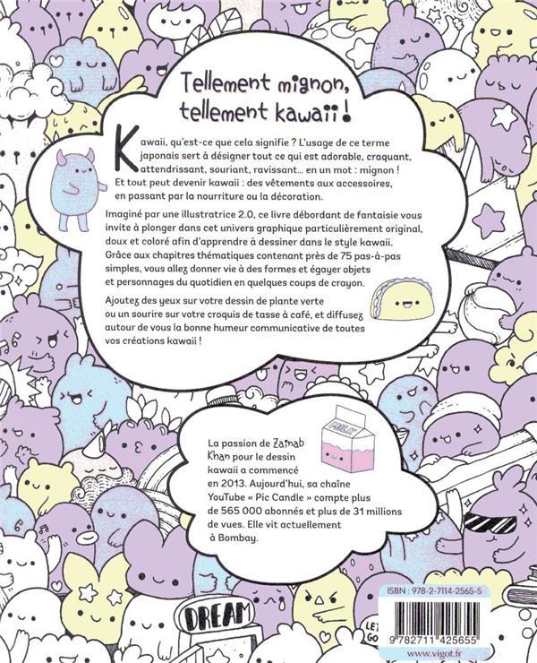 Petits dessins kawaii ; créez d'adorables sushis, nuages, fleurs, monstres...