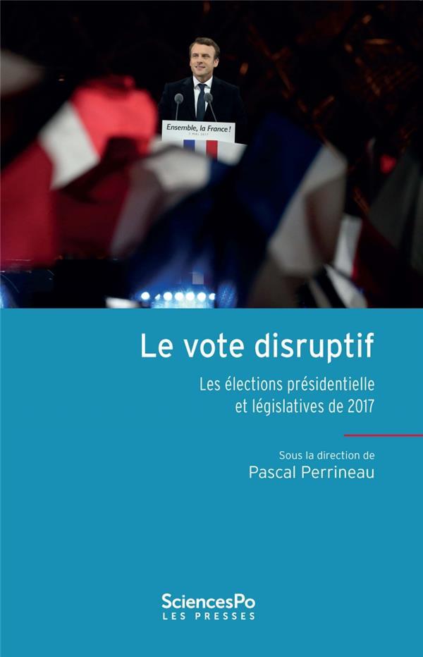Chroniques electorales 2017 (édition 2017)