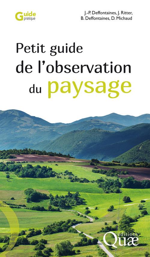 Petit guide de l'observation du paysage (2e édition)