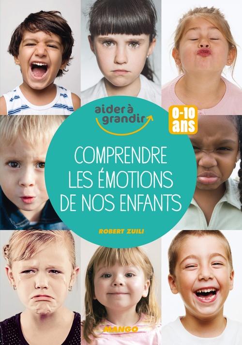 100 clés pour comprendre les émotions de nos enfants