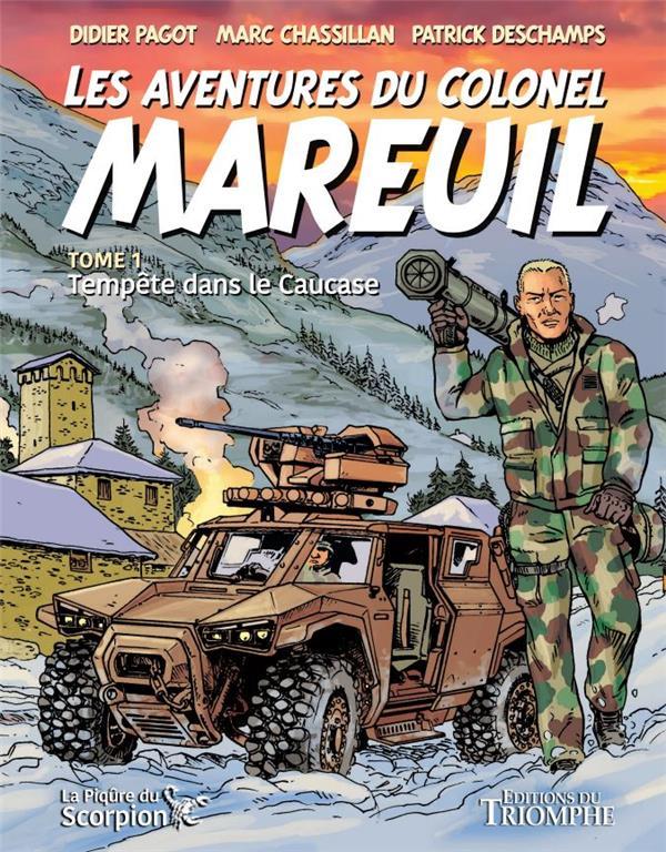 Les aventures du colonel Mareuil t.1: tempête sur le Caucase