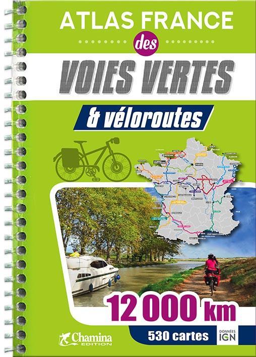 Atlas France ; des voies vertes et véloroutes