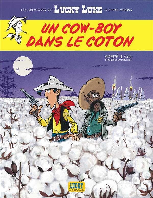 Les aventures de Lucky Luke d'après Morris T.9 ; un cow-boy dans le coton