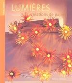 Couverture de Lumieres ; creations de papier