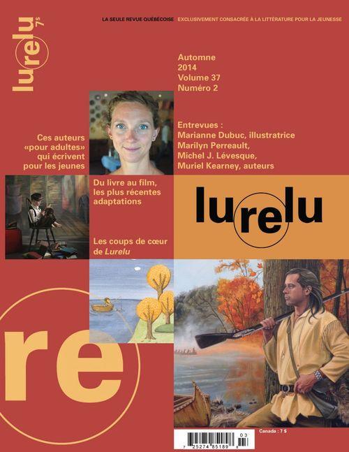 Lurelu. Vol. 37 No. 2, Automne 2014