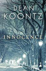 Vente Livre Numérique : Innocence (with bonus short story Wilderness)  - Dean Koontz