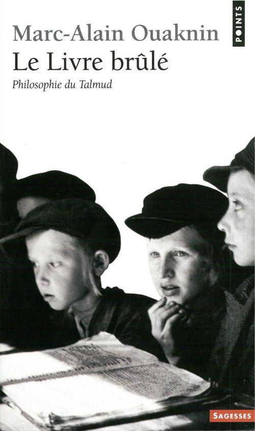 Le livre brule. philosophie du talmud