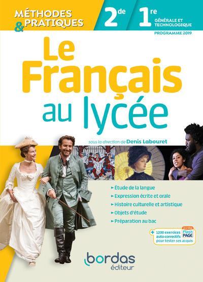 Le français au lycée ; méthodes et pratiques ; 2de ; 1re ; programme 2019
