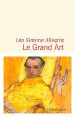 Vente EBooks : Le Grand art  - Lea simone Allegria