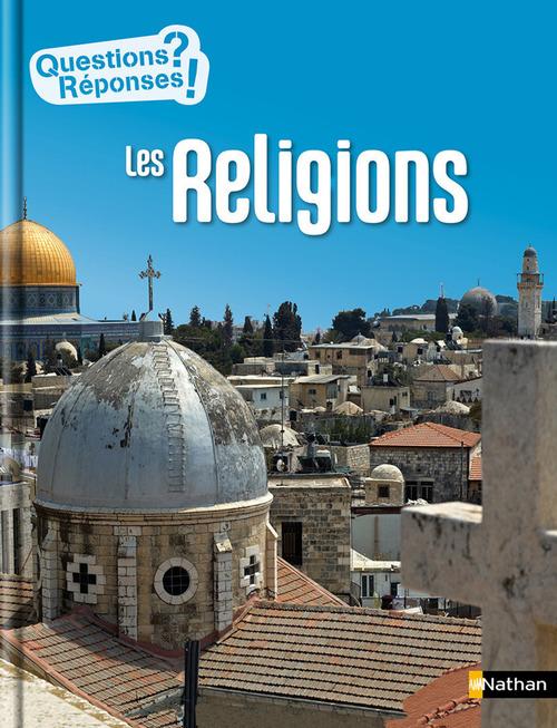 Les religions - Questions/Réponses - doc dès 10 ans