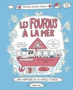 Vente Livre Numérique : Les Foufous (Tome 3) - Les Foufous à la mer  - Françoize Boucher