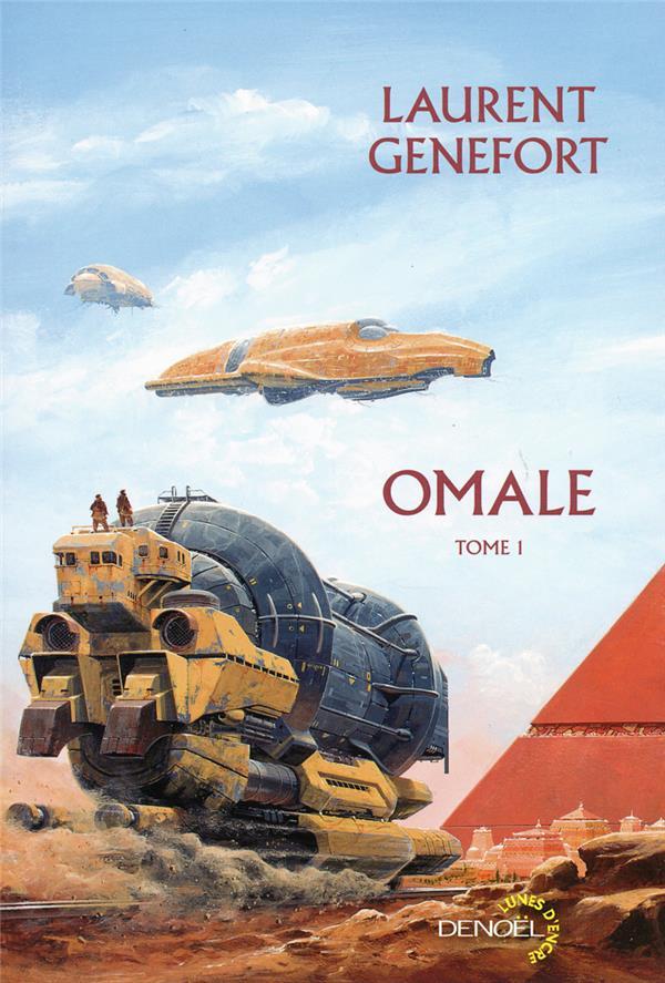 Omale t.1 ; Omale ; les conquérants d'Omale