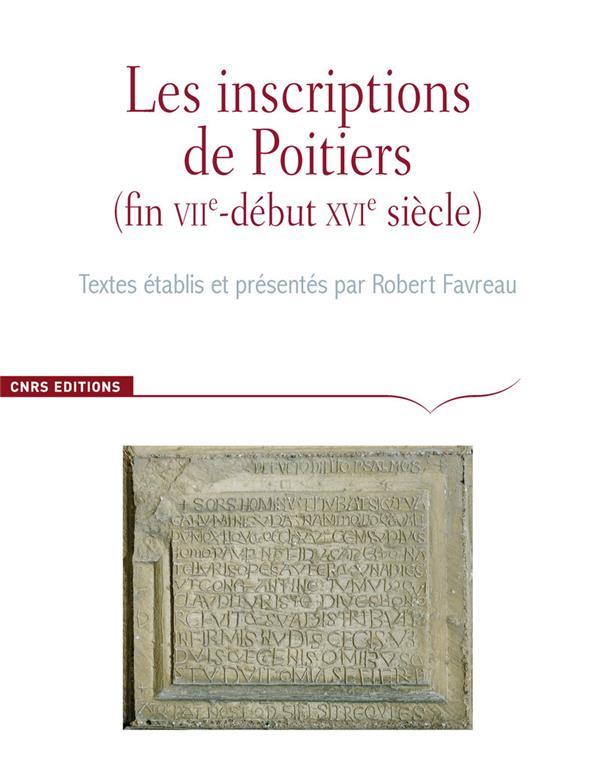 CORPUS DES INSCRIPTIONS DE LA FRANCE MEDIEVALE HORS-SERIE ; les inscriptions de la ville de Poitiers