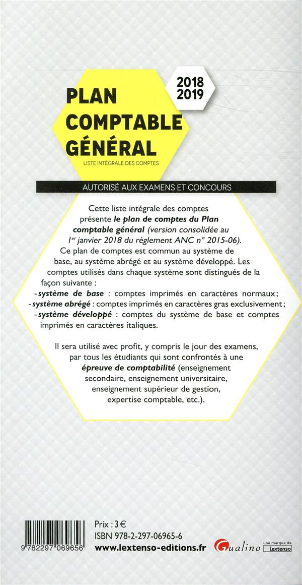 Plan comptable général ; liste complète des comptes - autorisé aux examens et concours (édition 2018/2019)
