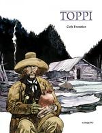 Vente EBooks : Colt frontier  - Sergio Toppi