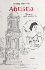 Antistia : Glanum, 1er siècle après J.-C.