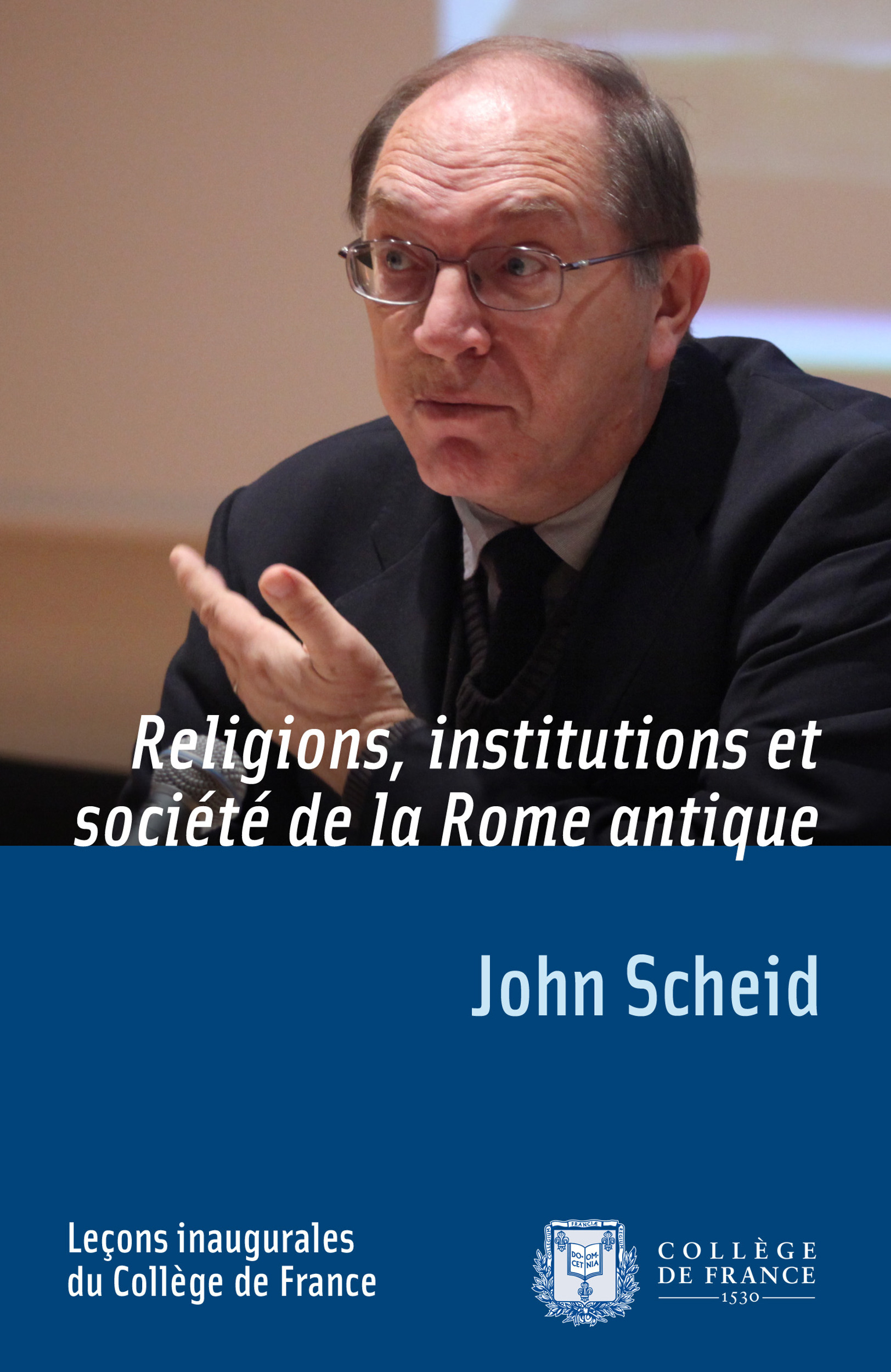 Religion, institutions et societe de la rome antique - lecons inaugurales du college de france