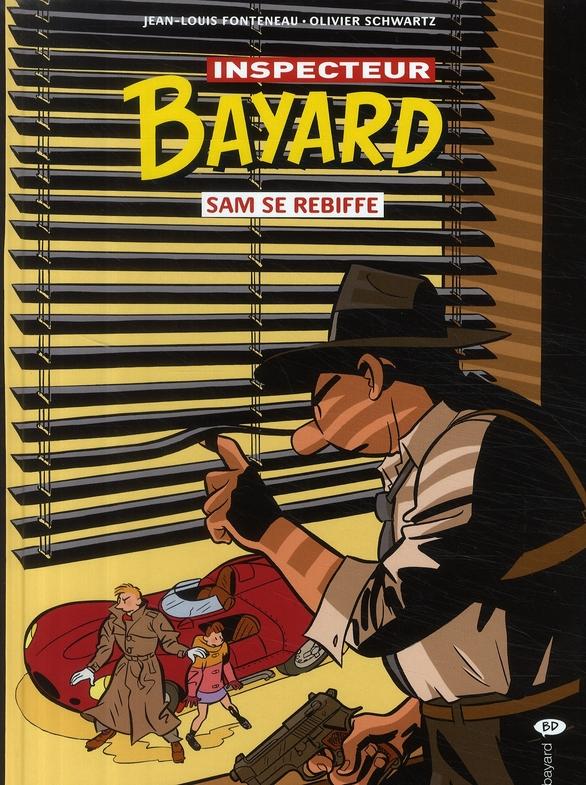Les enquêtes de l'inspecteur Bayard T.17 ; Sam se rebiffe