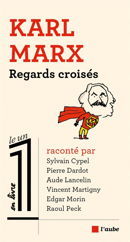 Karl Marx, regards croisés