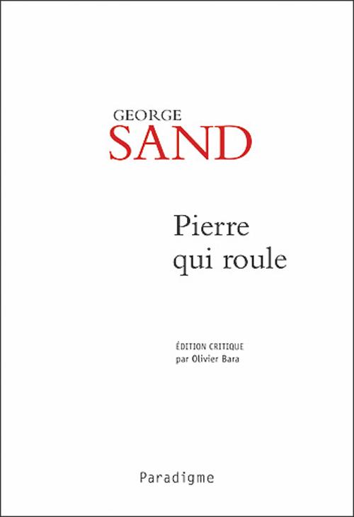 Gorge Sand ; pierre qui roule ; le beau Laurence
