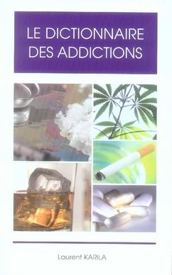 Dictionnaire des addictions.
