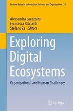 Exploring Digital Ecosystems  - Stefano Za - Alessandra Lazazzara - Francesca Ricciardi