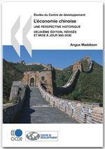 L'économie chinoise : Une perspective historique - Deuxième édition, révisée et mise à jour
