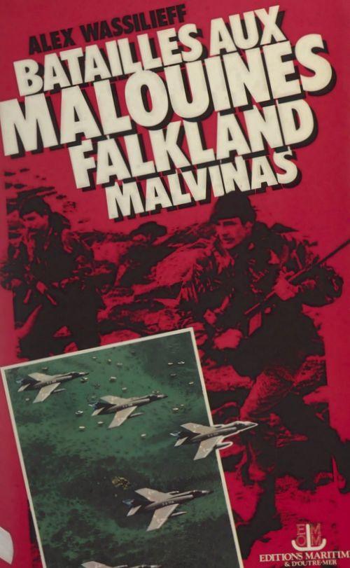Batailles aux Malouines  - Alex Wassilieff