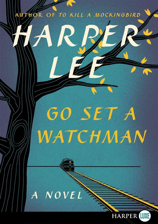 GO SET A WATCHMAN - LARGE PRINT