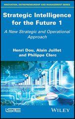Vente EBooks : Strategic Intelligence for the Future 1  - Alain Juillet - Philippe Clerc - Henri Dou