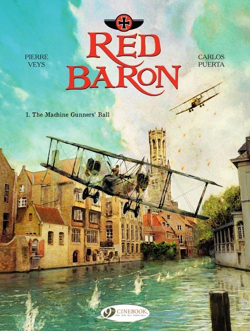 red baron t.1 ; the machine gunners' ball