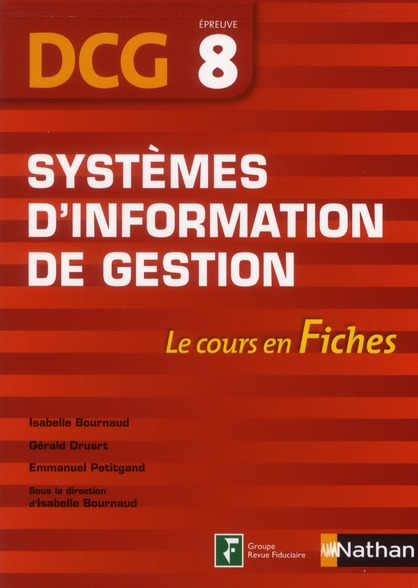 Systemes D'Information De Gestion ; Dcg Epreuve 8 ; Le Cours En Fiches