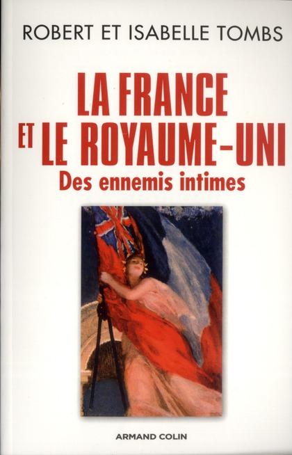 la France et le Royaume-Uni ; des ennemis intimes