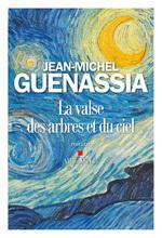 Vente Livre Numérique : La Valse des arbres et du ciel  - Jean-Michel Guenassia