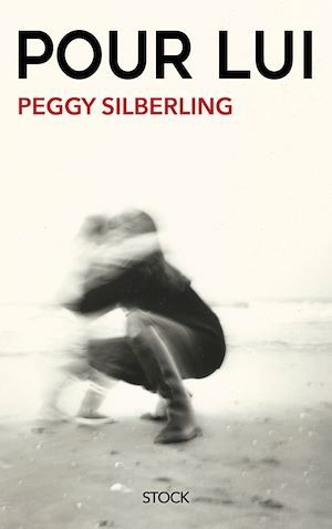 Pour lui  - Peggy Silberling