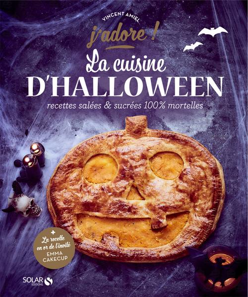 J'ADORE ; la cuisine d'halloween