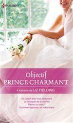 Vente EBooks : Objectif Prince Charmant  - Liz Fielding