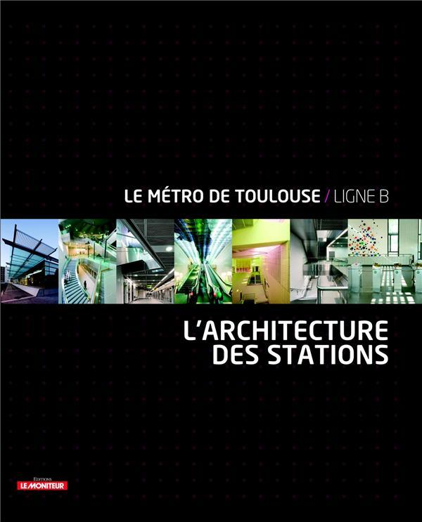 Architecture des stations de métro de Toulouse
