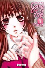 Vente Livre Numérique : Come to me T01  - Nachi Yuki