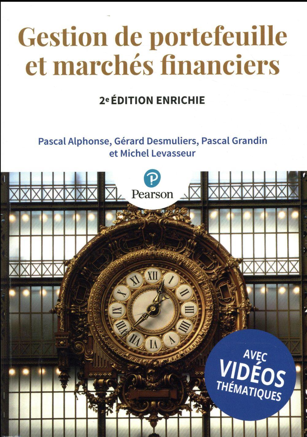 Gestion de portefeuille et marchés financiers (2e édition)