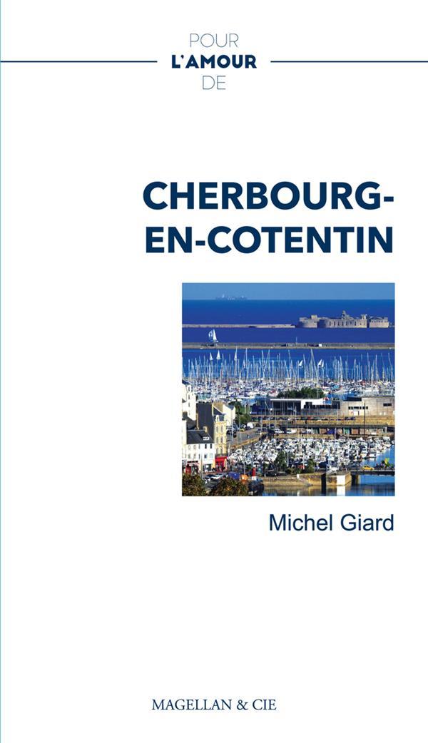 Pour l'amour de ; Cherbourg-en-Cotentin