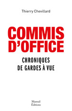 COMMIS d'OFFICE  - Thierry Chevillard