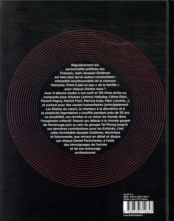 Goldman, l'intégrale ; l'histoire de tous ses disques