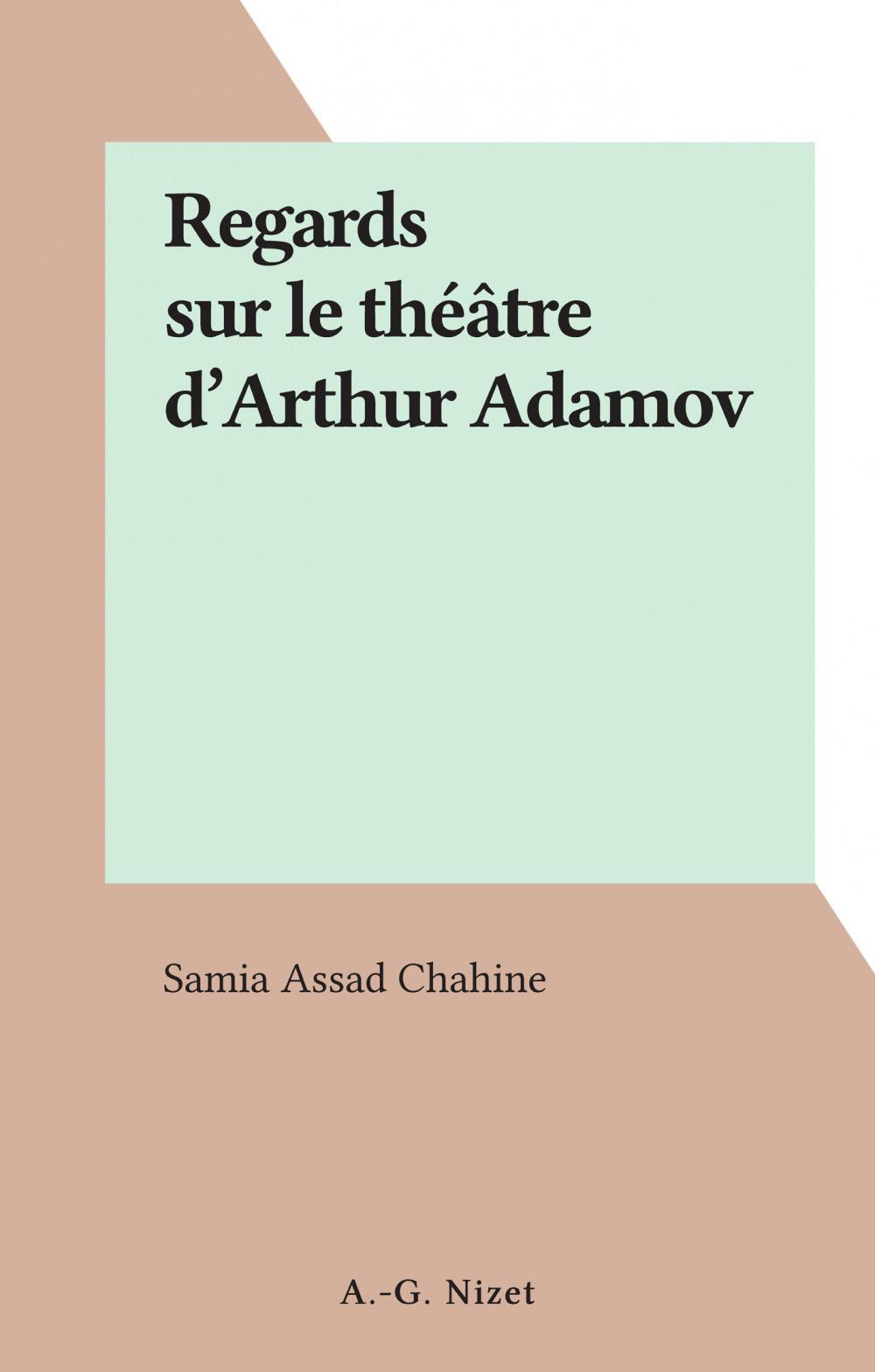 Regards sur le théâtre d'Arthur Adamov