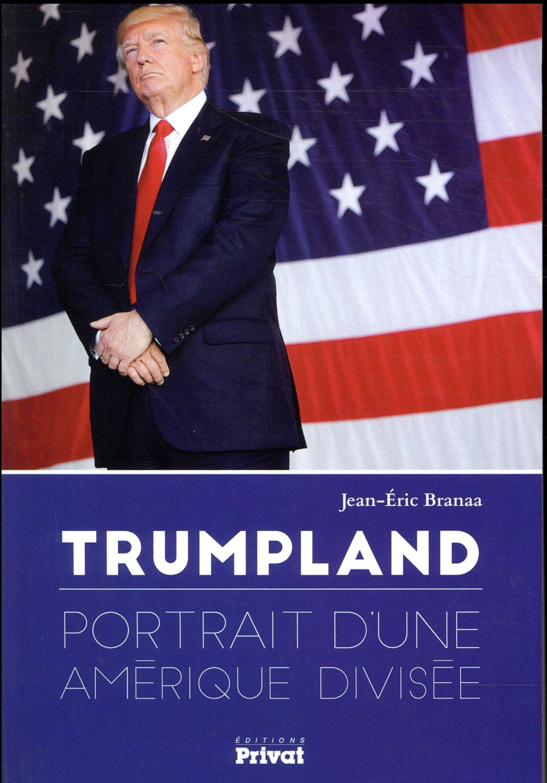 Trumpland ; portrait d'une Amérique divisée