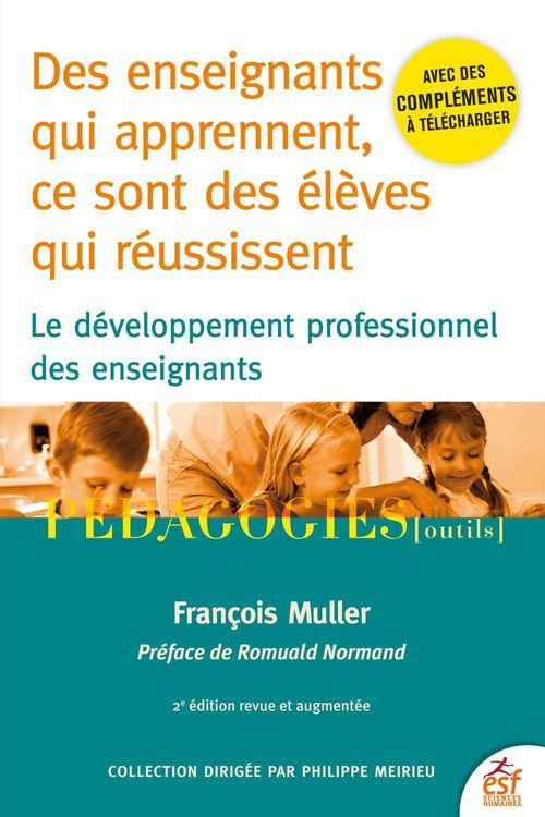 Des enseignants qui apprennent, ce sont des élèves qui réussissent ; le développement professionnel des enseignants