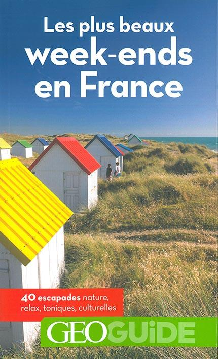 Geoguide ; Les Plus Beaux Week-Ends En France (Edition 2018)