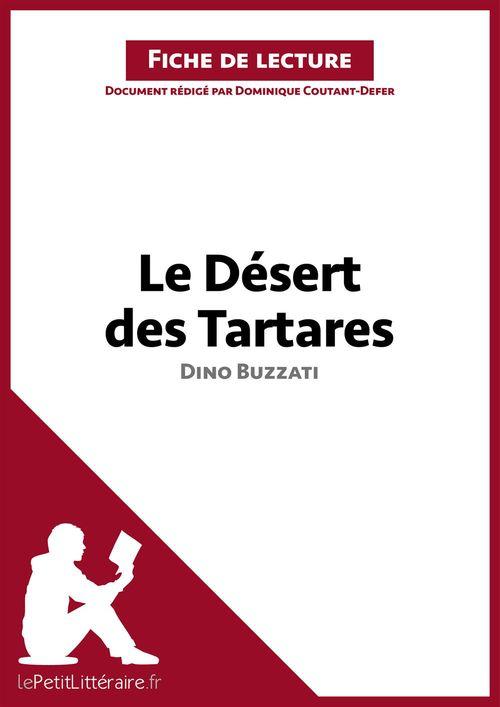 Le désert des Tartares, de Dino Buzzati ; analyse complète de l'oeuvre et résumé