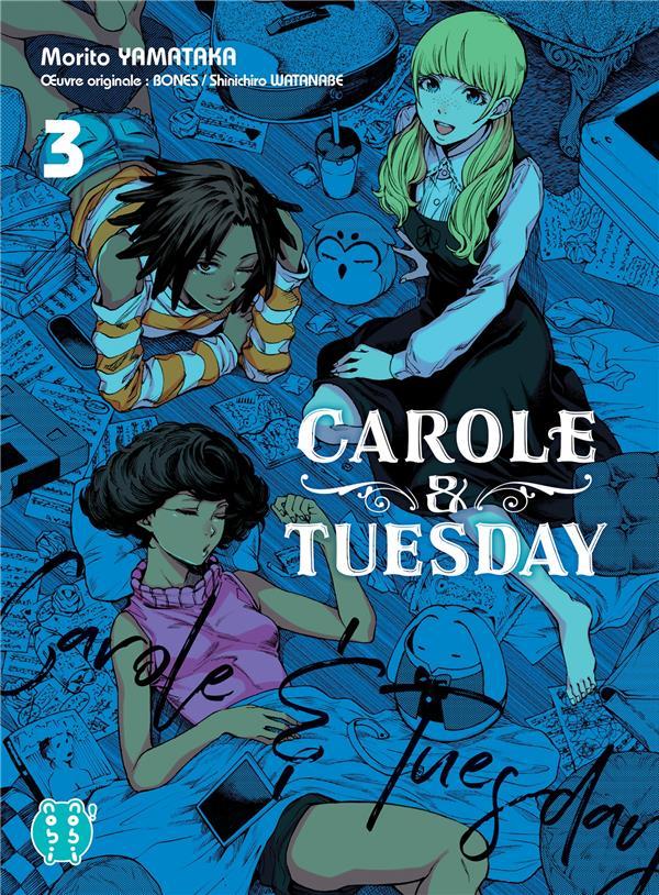Carole & Tuesday t.3